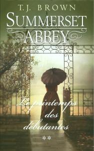 summerset-abbey-tome-2-le-printemps-des-debutantes